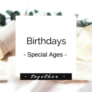 Birthdays - Special Ages