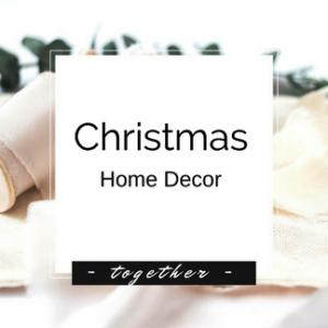 Christmas - Holiday Home Decor
