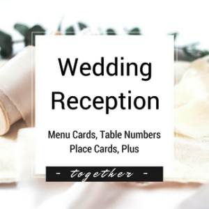 Wedding Reception - Menu, Table Number, Place Cards, Plus